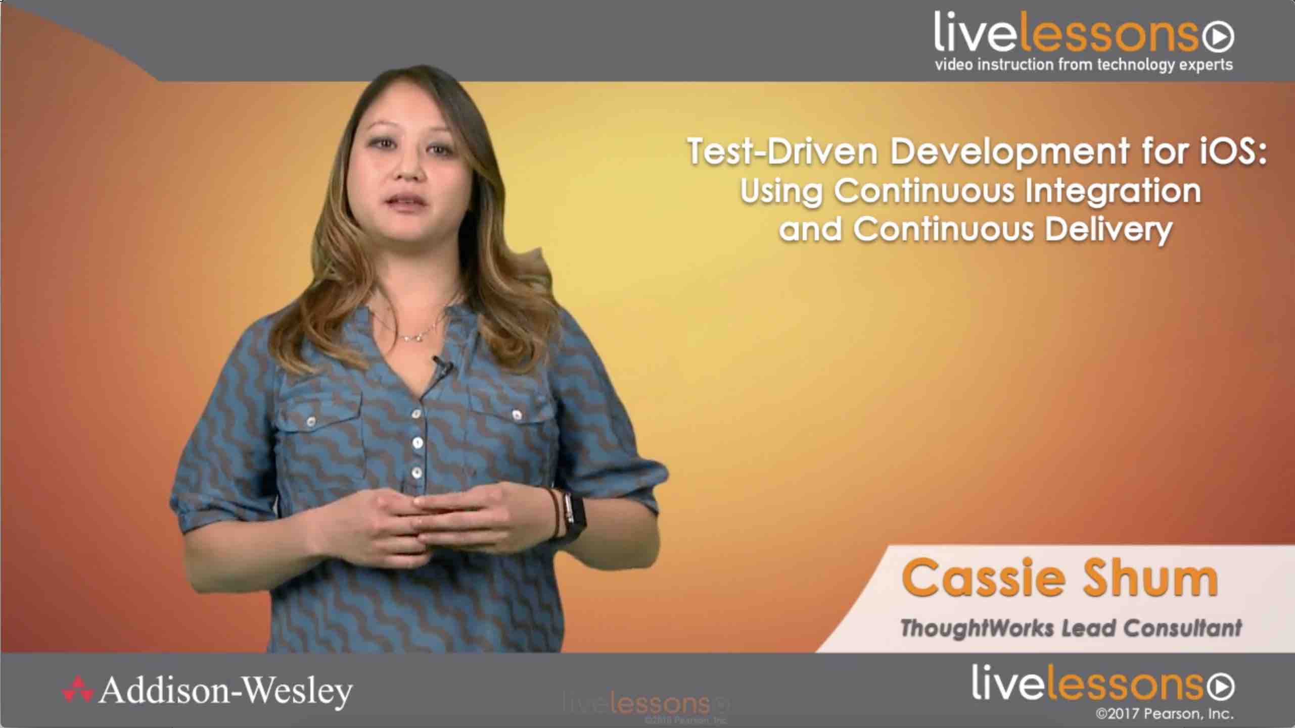 Test-Driven Development for iOS: Using Continuous Integration and Continuous Delivery Test-Driven Development for iOS: Using Continuous Integration and Continuous Delivery
