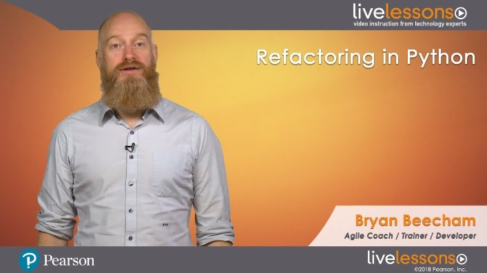 Refactoring in Python: Improving Your Code Video Training Refactoring in Python: Improving Your Code Video Training