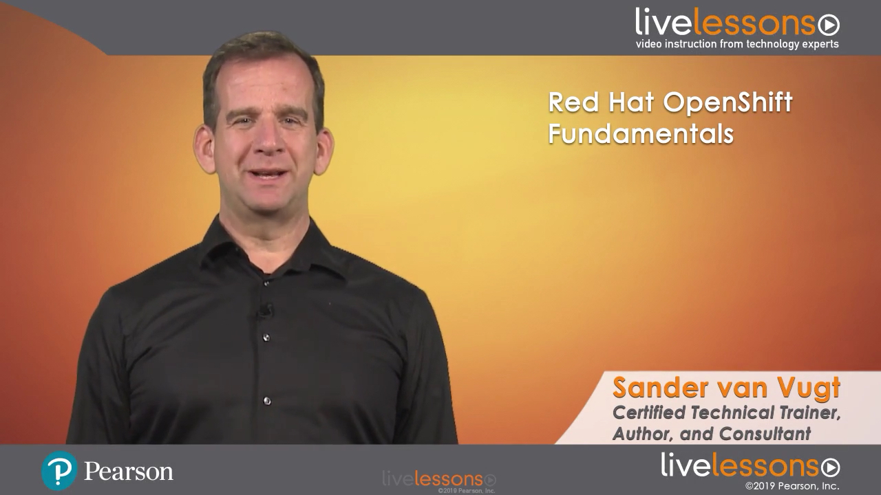 Red Hat OpenShift Fundamentals Red Hat OpenShift Fundamentals