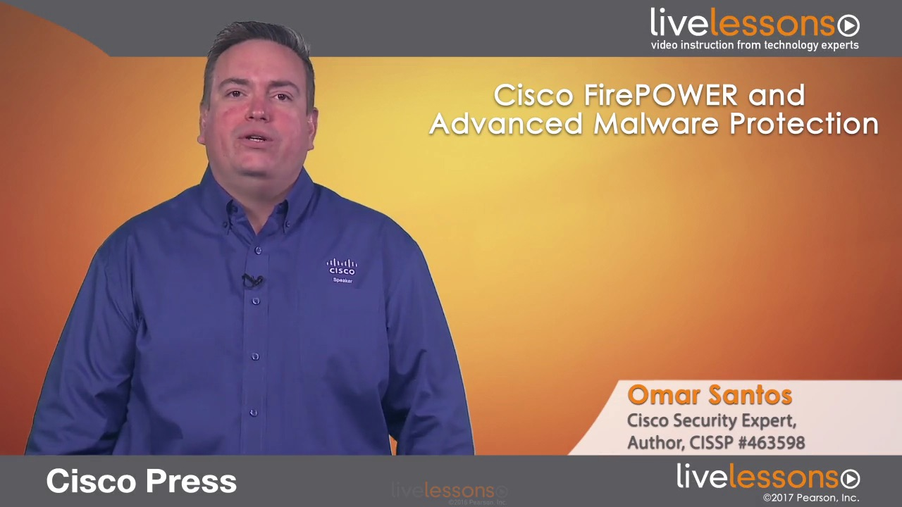 Cisco Firepower and Advanced Malware Protection Cisco Firepower and Advanced Malware Protection
